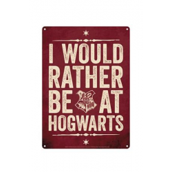 Harry Potter Small Tin Sign I Would Rather Be At Hogwarts