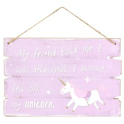 Wooden Wall Plaque I Almost Fell Off My Unicorn